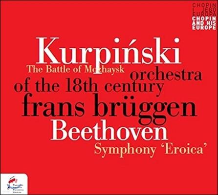 Frans Bruggen 베토벤: 교향곡 3번 '에로이카' / 쿠르핀스키: 모자이스크 전투 (Beethoven: Symphony Eroica / Kurpinski: The Battle of Mozhaysk)