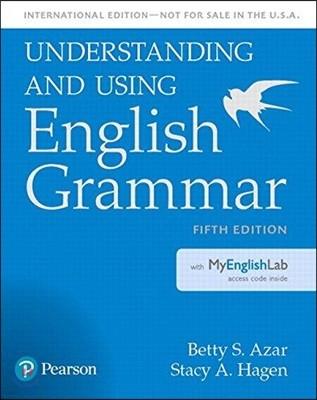 Understanding Using English Grammar : Student Book + MyLab Englishlish, 5/E