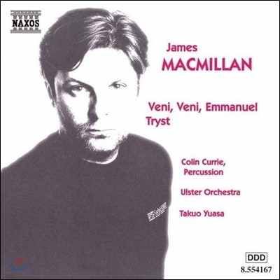 Colin Currie 맥밀란: 퍼커션 협주곡 '왔노라 왔노라 엠마누엘', 트리스트 (MacMillan: Percussion Concerto 'Veni, Veni, Emmanuel', Tryst)