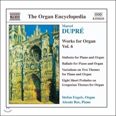 Stefan Engels 뒤프레: 오르간 작품 6집 (Organ Encyclopedia - Dupre: Works for Organ - Sinfonia for Piano & Organ, Ballade)