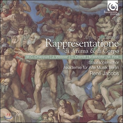 Rene Jacobs 카발리에리: 영혼과 육체의 극 (Cavalieri: Rappresentatione di Anima & di Corpo)