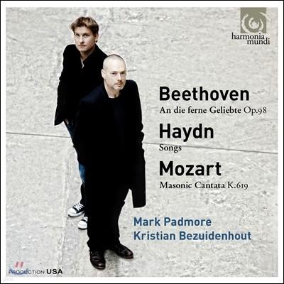 Mark Padmore 베토벤 / 하이든 / 모차르트: 가곡집 - 마크 패더모어 (Beethoven: An Die Ferne Geliebte / Haydn: Songs / Mozart: Masonic Cantata)