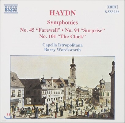 Barry Wordsworth 하이든: 교향곡 45번 '작별', 94번 '놀람', 101번 '시계' (Haydn: Symphonie Farewell, Surprise, The Clock)