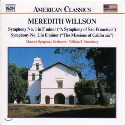 William Stromberg 미국의 클래식 - 윌슨: 교향곡 샌프란시스코, 캘리포니아 미션 (Willson: Symphonies 'San Francisco', 'Missions of California')