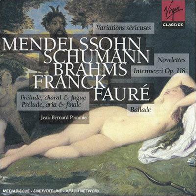 Mendelssohn / Schumann / Brahms / Franck / Faure : Jean-Bernard Pommier