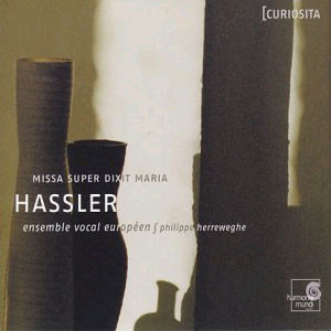 Philippe Herreweghe 한스 레오 하슬러: 미사 수페르 딕시트 마리아 (Hans Leo Hassler: Missa Super Dixit Maria) 필립 헤레베헤