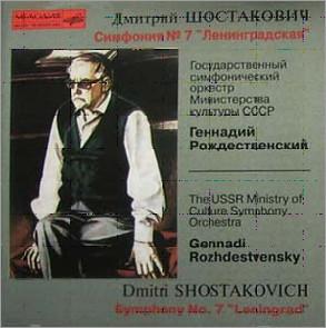 Shostakovich : Symphony No.7 Leningrad : Rozhdestvensky