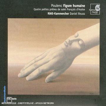Poulenc : Figure Humain : RIAS-Kammerchor