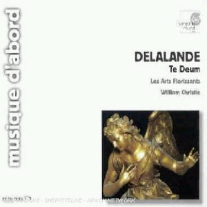 William Christie / Les Arts Florissants 드 라랑드 : 테 데움 (de Lalande: Te Deum laudamus S32)