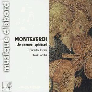 Monteverdi : Un Concert Spirituel : Concerto Vocale