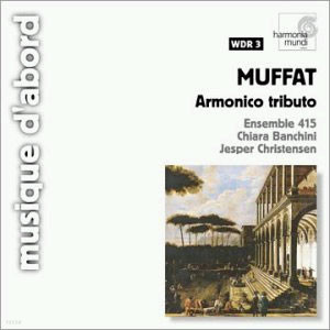 Muffat : Armonico Tributo : Ensemble 415ㆍBanchini