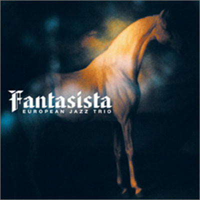 European Jazz Trio - Fantasista