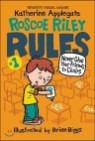 Roscoe Riley Rules #1: Never Glue Your Friends to Chairs, 2/E