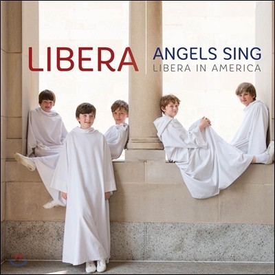 Libera 천사들의 노래 (Angels Sing, Libera in America) 리베라 소년 합창단