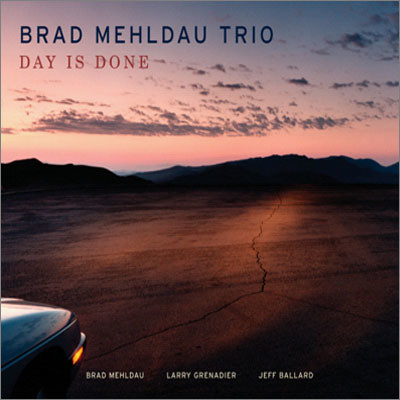 Brad Mehldau Trio - Day Is Done