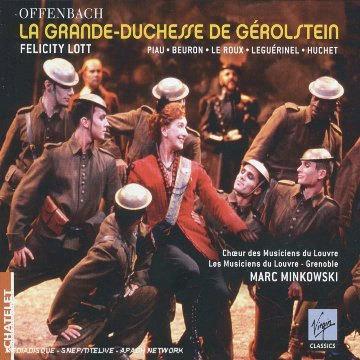 Offenbach : La Grande-Duchesse De Gerolstein : Marc Minkowski
