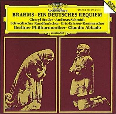 Claudio Abbado 브람스: 독일 레퀴엠 - 베를린 필하모닉, 클라우디오 아바도 (Brahms: A German Requiem)