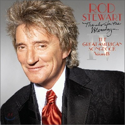 Rod Stewart - Thanks For The Memory…The Great American Songbook Vol. IV