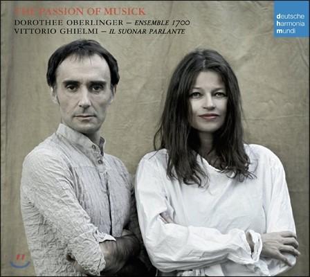 Vittorio Ghielmi / Dorothee Oberlinger 음악의 열정 (Passion of Musick)