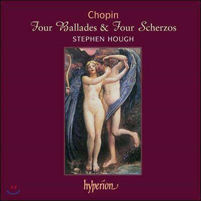 Stephen Hough 쇼팽: 4개의 발라드, 4개의 스케르초 (Chopin: 4 Ballades, Scherzos)