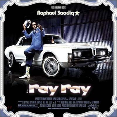 Raphael Saadiq - As Ray Ray