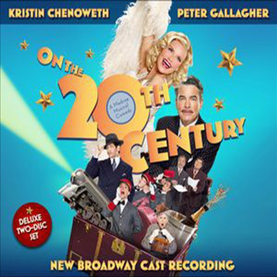 Kristin Chenoweth/Peter Gallagher/Mary Louise Wilson - On the Twentieth Century (20세기) (New Broadway Cast Recording) (2CD)