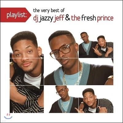 DJ Jazzy Jeff & The Fresh Prince - Playlist: The Very Best Dj Jazzy Jeff & The Fresh Prince