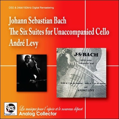 Andre Levy 앙드레 레비의 바흐: 무반주 첼로 모음곡 전곡집 (Bach: The Cello Solo Suites)
