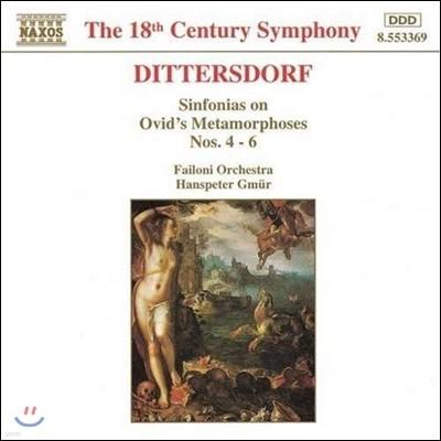 Hanspeter Gmur 디터스도르프: 오비디우스의 변신 이야기 신포니아 4-6번 (Dittersdorf: Sinfonias on Ovid's Metamorphoses 4-6)