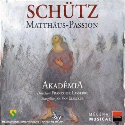Schutz : Matthaus Passion : AkademiaㆍLasserre