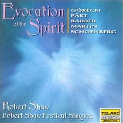 Gorecki / Part / Martin / Barber / Schoenberg : ShawㆍRobert Shaw Festival Singers