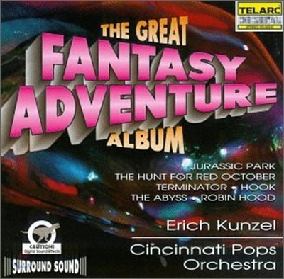 The Great Fantasy Adventure Album : Erich KunzelㆍCincinnati Pops Orchestra