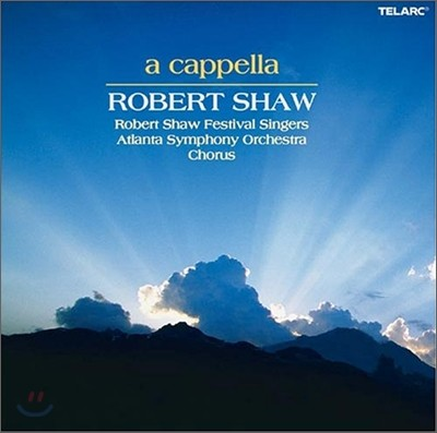 Robert Shaw 로버트 쇼의 아카펠라 컬렉션 (A Cappella)