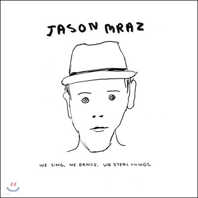 Jason Mraz - We Sing. We Dance. We Steal Things 제이슨 므라즈 3집 [2LP]