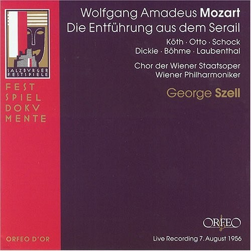 George Szell 모차르트: 후궁으로부터의 유괴 (Mozart: Die Entfuhrung aus dem Serail, K384) 조지 셀