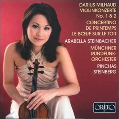 Arabella Steinbacher 미요: 바이올린 협주곡 - 아라벨라 슈타인바허 (Milhaud: Works for Violin and Orchestra)