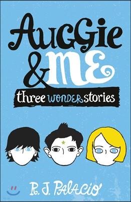 Auggie & Me '원더' 시리즈 세번째 책