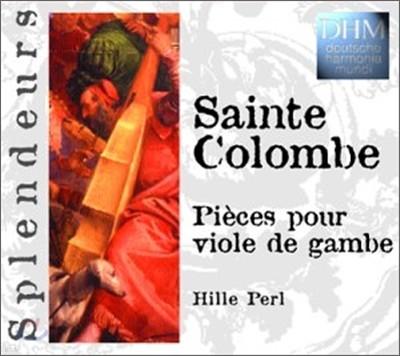 Sainte Colombe : Piece for Viola da gamba : Hille Perl