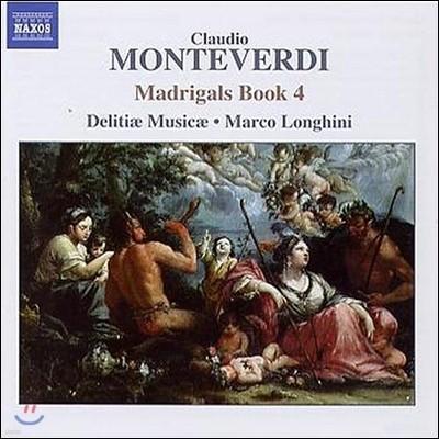 Delitiae Musicae 몬테베르디: 마드리갈 4권 (Early Music - Monteverdi: Madrigals Book IV)