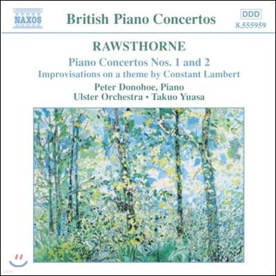 Peter Donohoe 영국 피아노 협주곡집 - 로손: 피아노 협주곡 1번, 2번 (Rawsthorne: Piano Concertos, Constant Lambert Improvisations)