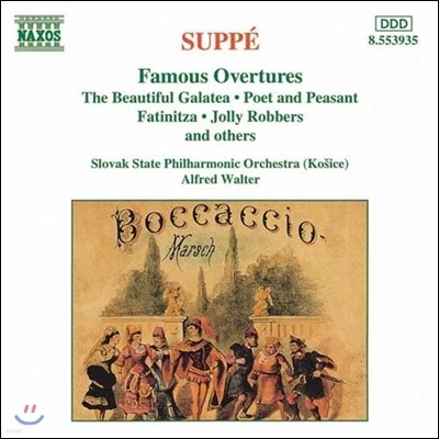 Alfred Walter 주페: 유명 서곡집 (Suppe: Famous Overtures - The Beautiful Galatea, Poet & Peasant, Jolly Robbers, Fatinitza)