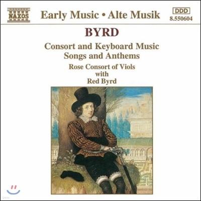 Rose Consort of Viols 버드: 콘소트와 건반 음악, 가곡과 성가 (Early Music - Byrd: Consort & Keyboard Music, Songs & Anthems)