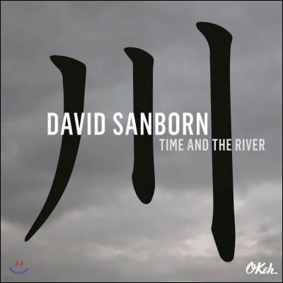 David Sanborn (데이비드 샌본) - Time And The River [LP]