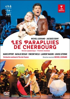 Natalie Dessay / Laurent Naouri 미셀 르그랑: 쉘부르의 우산 (Michel Legrand: Les Parapluies de Cherbourg - version symphonique)