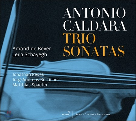 Amandine Beyer 칼다라: 트리오 소나타 (Antonio Caldara: Trio Sonatas) 아망딘 베에르