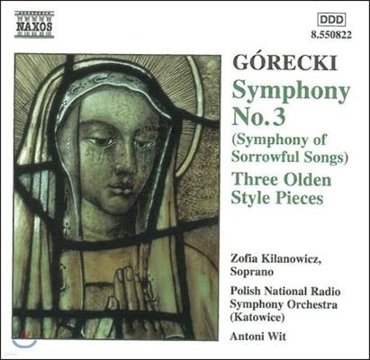 Antoni Wit 고레츠키: 교향곡 3번 '슬픔의 노래', 옛 형식으로 이루어진 3곡의 소품 (Gorecki: Symphony of Sorrowful Songs, 3 Olden Style Pieces)