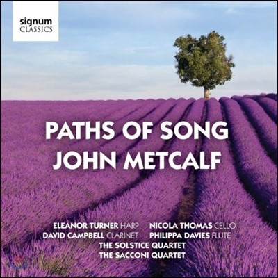 Solstice Quartet 존 매트카프: 노래의 여로 (John Metcalf: Paths of Song)