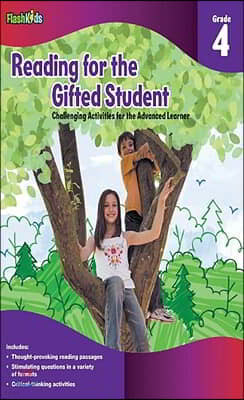 Reading for the Gifted Student Grade 4