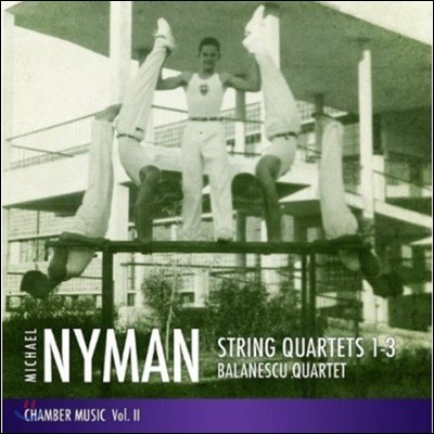 Balanescu Quartet 마이클 나이먼: 현악 사중주 (Michael Nyman: String Quartets Nos. 1-3 - Chamber Music Volume II)
