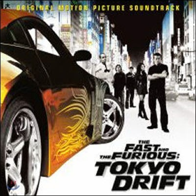 O.S.T. / The Fast & The Furious - Tokyo Drift (미개봉)